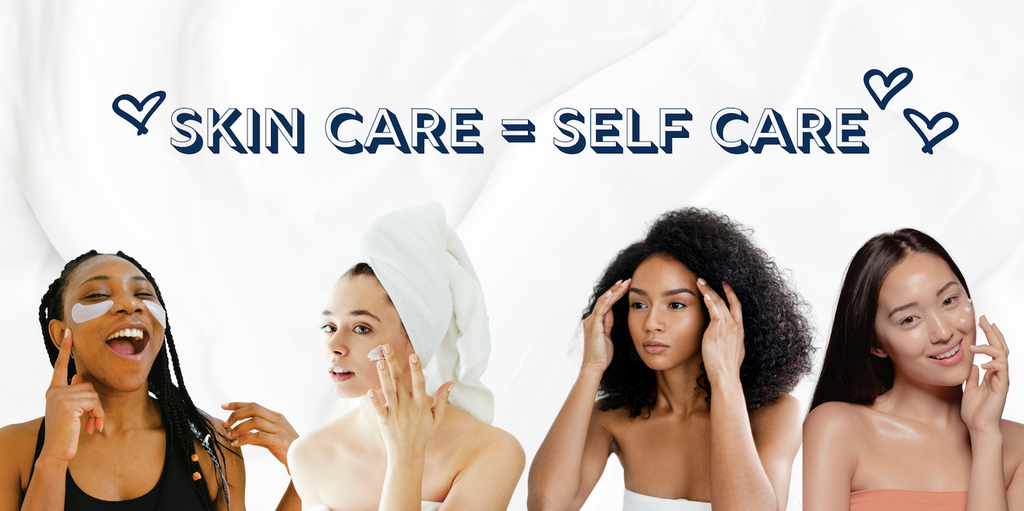 Consistency with Skin Care = Self Care