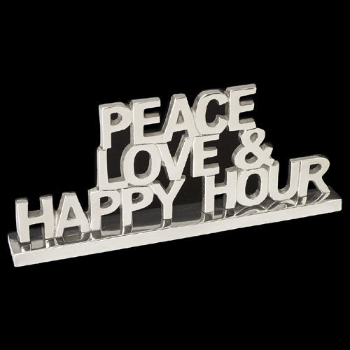 Peace Love Happy Hour Decorative Sign