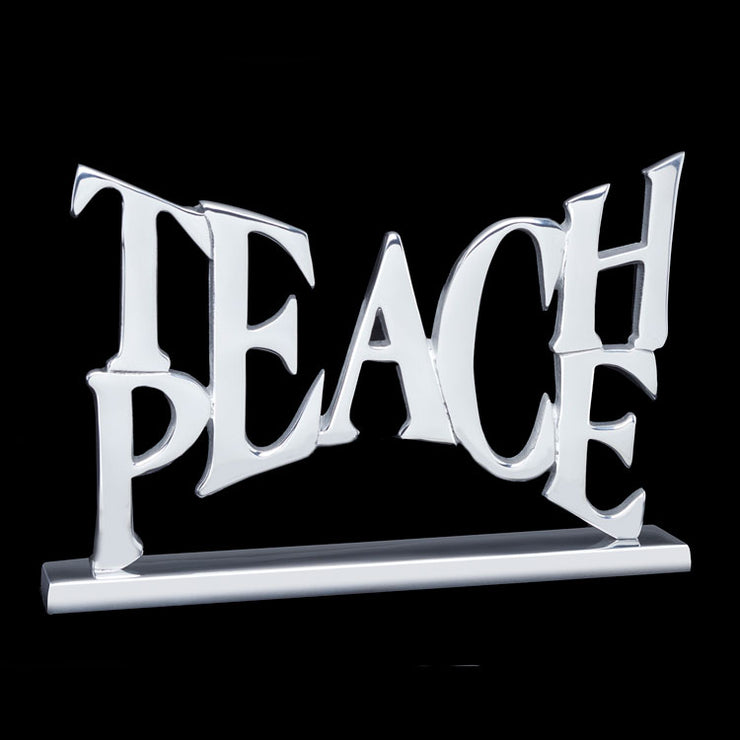 Teach Peace Decorative Sign