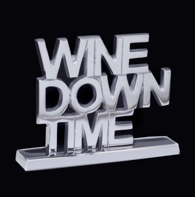 Wine Down Time Decorative Sign