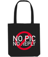 No Pic No Reply Tote Bag