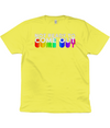 Not Ready to Come Out Organic Cotton T-Shirt