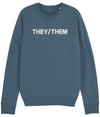 They/Them Organic Sweatshirt