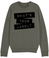What's Your Label Organic Sweatshirt