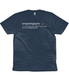 Unapologaytic Definition Organic Cotton T-Shirt