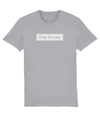 Grey for pay Organic Cotton T-Shirt