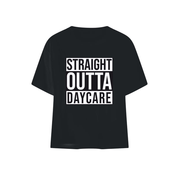 Straight Outta Daycare Baby T-shirt