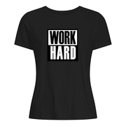Work Hard T-shirt Women White