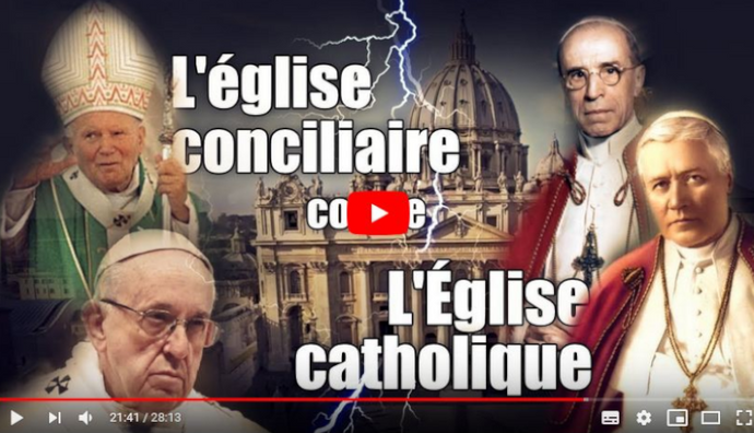 VIDEO : La fausse église issue du concile Vatican II