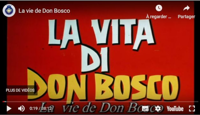 VIDEO :  La vie de Don Bosco