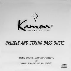 Kamoa® Ukulele Company Presents Ukulele and String Bass Duets