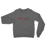 Good Life No Bad Days Ret 3 Classic Adult Sweatshirt - Lone Space Ranger