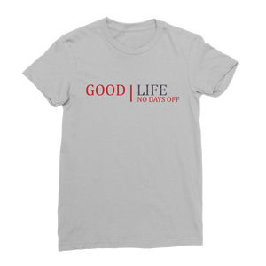 Good Life No Bad Days Ret 3 Classic Women's T-Shirt - Lone Space Ranger