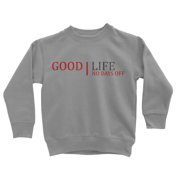 Good Life No Bad Days Ret 3 Classic Kids Sweatshirt - Lone Space Ranger