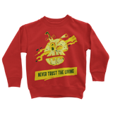 Never Trust The Living Ret 6 Classic Kids Sweatshirt - Lone Space Ranger