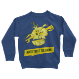 Never Trust The Living Ret 6 Classic Kids Sweatshirt