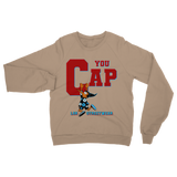 You Cap UNC To Chi (Blue) Classic Adult Sweatshirt - Lone Space Ranger