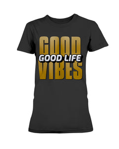 Women's Good Vibes Good Life - Lone Space Ranger