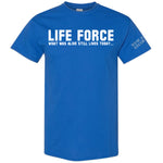 "Life Force ""Still Lives Today"" T-Shirt"