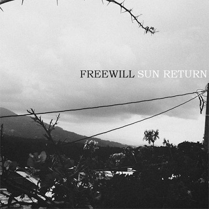 "Freewill ""Sun Return"" 12"" LP"