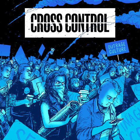 "Cross Control ""Outrage Culture"" 7"""
