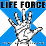 "Life Force ""Hope and Defiance"" CD"
