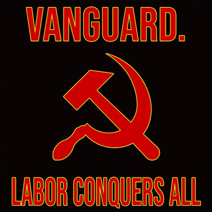 "Vanguard ""Labor Conquers All"" 12"" Vinyl Limited Cover"