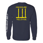 Pressure Release Limited Edition Long Sleeve Shirt