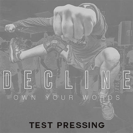 "Decline ""Own your words"" 7"" Test Pressing"