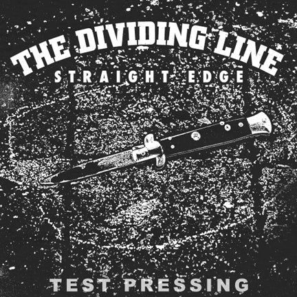 "The Dividing Line 7"" Test Pressing"