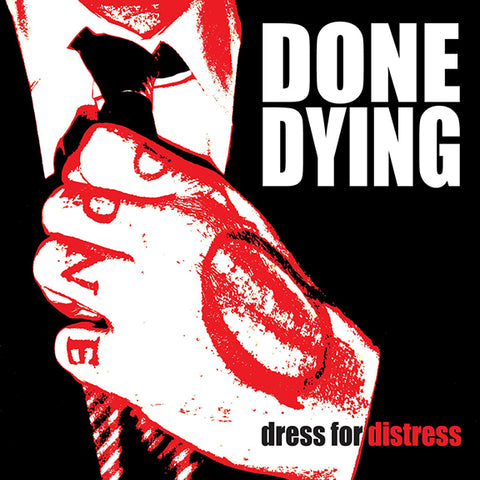 "Done Dying ""Dress for Distress"" 7"" EP"