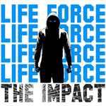 "Life Force ""The Impact"" 7"" EP"