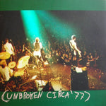 "Unbroken ""Crushed On You"" 7"" EP"