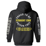 """Proud To Be Poison Free"" New Age Straight Edge Black Hoodie"