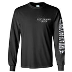 "Restraining Order ""Live"" Long Sleeve Shirt"