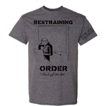 "Restraining Order ""Check Off the List"" T-Shirt"