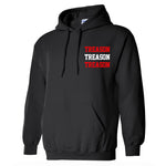 "Treason ""No One is Safe"" Pullover Hoodie"