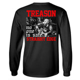 "Treason ""No One is Safe"" Long Sleeve Shirt"