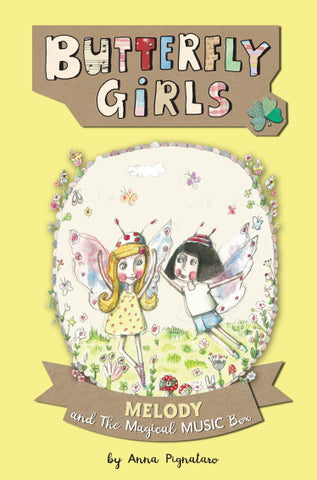 Butterfly Girls - Book 2: Melody and the Music Box