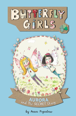 Butterfly Girls - Book 4: Aurora and the Secret Diary