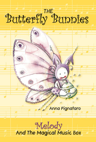 The Butterfly Bunnies: Melody and the Music Box