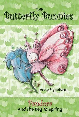 The Butterfly Bunnies: Pandora and the Key to Spring