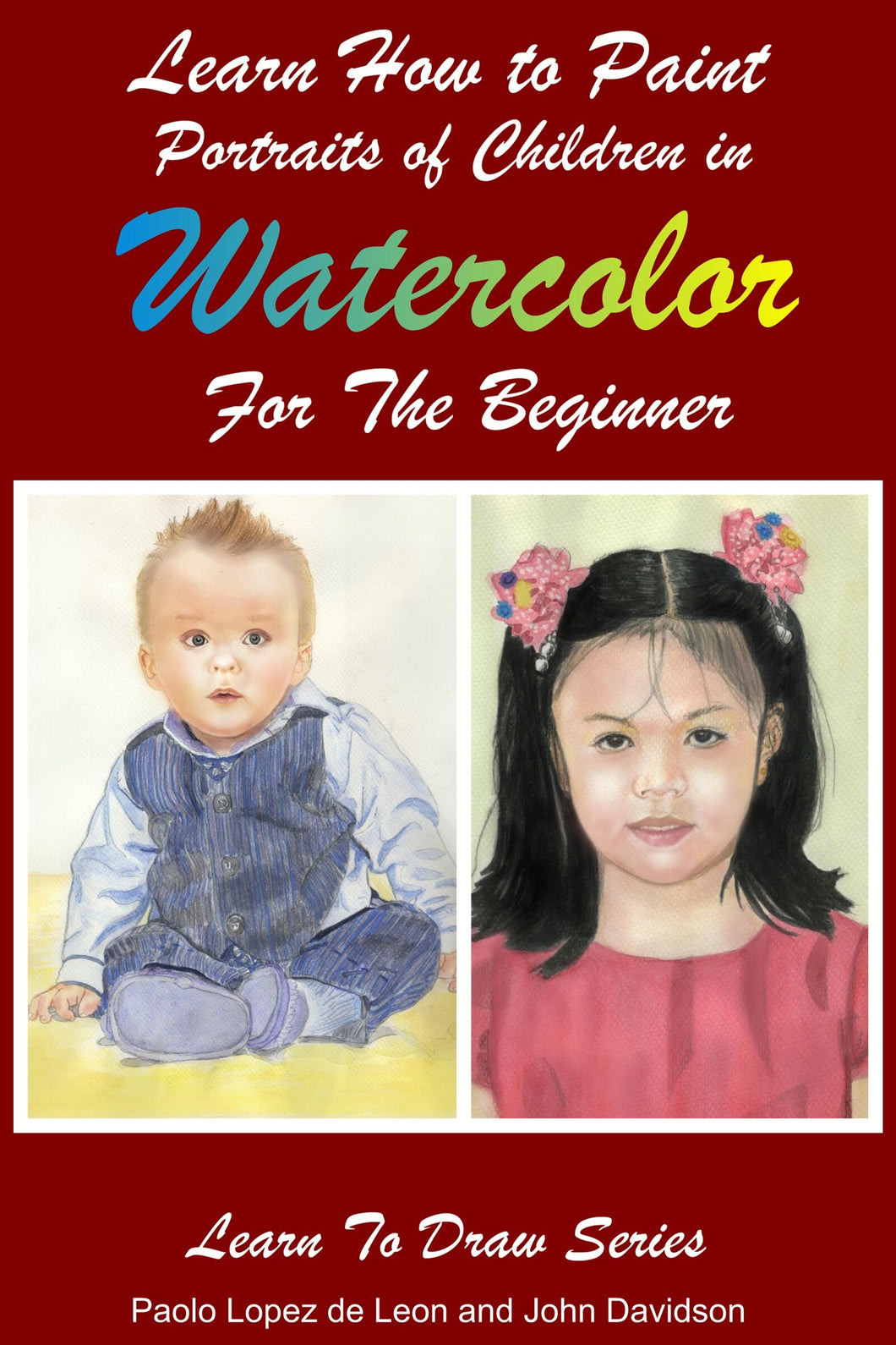 Learn How to Paint Portraits of People In Watercolor For the Absolute Beginners