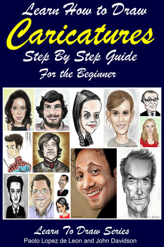 Learn How to Draw Caricatures: Step By Step Guide For the Beginner