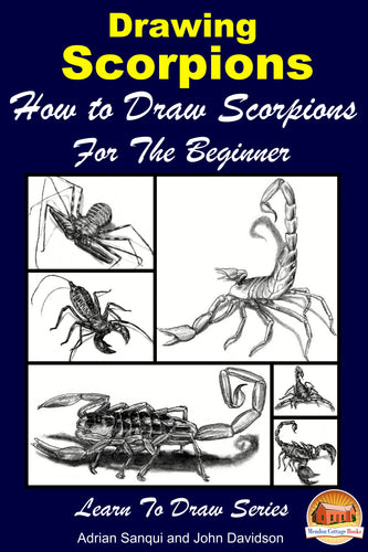 Drawing Scorpions - How to Draw Scorpions For the Beginner