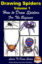 Load image into Gallery viewer, Drawing Spiders Volume 1 - How to Draw Spiders For the Beginner