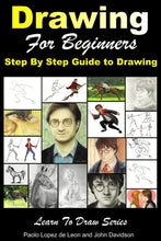 Load image into Gallery viewer, Drawing for Beginners - Step By Step Guide to Drawing