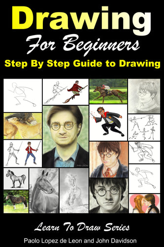 Drawing for Beginners - Step By Step Guide to Drawing