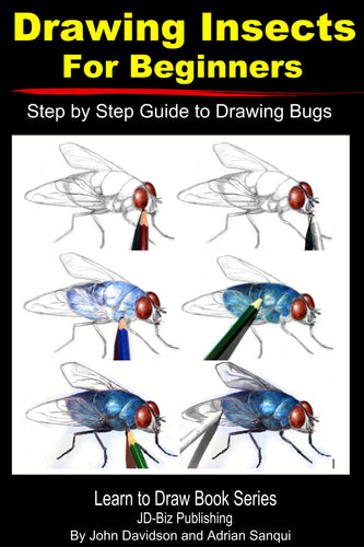 Drawing Insects For Beginners: Step by Step Guide to Drawing Bugs