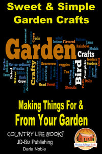 Sweet and Simple Garden Crafts
